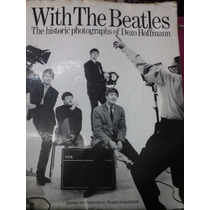 With The Beatles The Historic Photographs Of Dezo Hoffmann