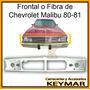Frontal Fibra Malibu 80-81 Excelente Acabado!