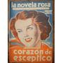 La Novela Rosa Año Ii N°89 - 1936 Revista Semanal Para La Mu