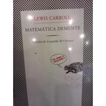 Lewis Carroll Matemática Demente Tusquets Nuevo