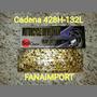 Cadena Reforzada 428h-132l