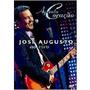 Dvd José Augusto - Ao Vivo - Aguenta Coração - Lacrado