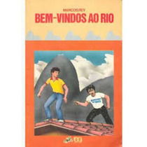 Livro Bem Vindos Ao Rio - Serie Vagalume Marcos Rey
