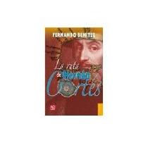 Libro La Ruta De Hernan Cortez Cp 56 *cj