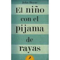 El Niño Con El Pijama De Rayas - John Boyne - Salam #d