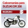 Calcomanias Kit Completo Suzuki Dr 200 Stikers Originales