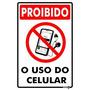 Placa 30x20 Proibido O Uso De Celular