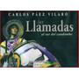 Carlos Páez Vilaró - Llamadas Al Sur Del Candombe