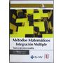 Métodos Matemáticos Integración Múltiple