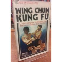 Livro Wing Chun Kung Fu - Livro Marco Natali