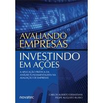 Avaliando Empresas Investindo Em Ações - Livro Novo!
