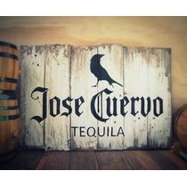 Tequila Cuervo, Anuncio Rustico En Madera Vieja