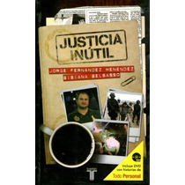 Justicia Inútil - Jorge Fernandez Melendez / Taurus