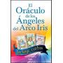 Oraculo De Los Angeles Del Arco Iris + Cartas - Ana Bianco