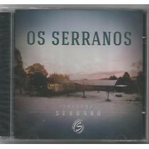 Os Serranos - Inverno Serrano - Cd Novo