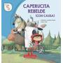 Caperucita Roja ( Con Causa ) - Riderchail