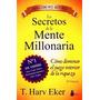 Los Secretos De La Mente Millonaria - Harv Eker - Nuevo