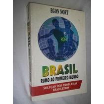 * Livros - Brasil Rumo Ao Primeiro Mundo - Sociologia
