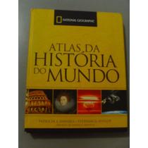 Atlas Da História Do Mundo - Patricia S. Daniels