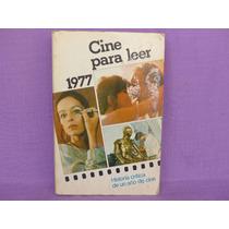 Cine Para Leer. 1977. Historia Crítica De Un Año De Cine.