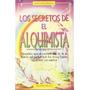 Libro Los Secretos De El Alquimista Lilas Voglimacci