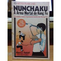 Nunchaku A Arma Mortal Do Kung Fu Marco Natali Ediouro 1984