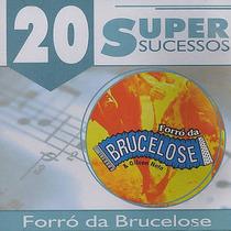 20 Supersucessos Forro Da Brucelose