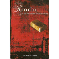 Aradia - O Evangelho Das Bruxas (livro Completo Em Pdf)