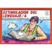 Estimulacion Lenguaje 4; Sanguinetti Dominguez Envío Gratis