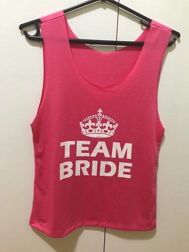 Camiseta Blusa Team Bride Despedida De Solteira Madrinha - R  25 b155b2fbc44