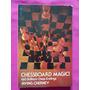 Ajedrez Chessboard Magic! - Irving Chernev