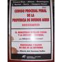 C Procesal Penal Provincia Comentado Chiara Díaz Otros 1997