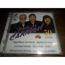 Cd Los Hermanos Carrion 50 Años Nuevo