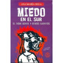 Miedo En El Sur - Ana María Shua - Ed Sudamericana