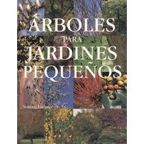Libro: Árboles Para Jardines Pequeños - Simon Toomer - Pdf