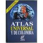 Atlas Universal Y De Colombia Incluye Cartilla - Zamora