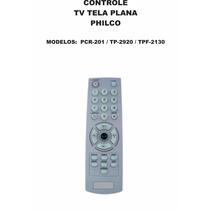 Controle Remoto Tv Tela Plana Philco Pcr-201 Tp-2920 Tpf2130