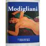 Modigliani / Grandes Maestros De La Pintura