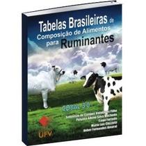 Tabelas Brasileiras De Composição De Alimentos P/ Ruminantes