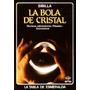 Sibilla - La Bola De Cristal Rituales Tecnicas Adivinatorias