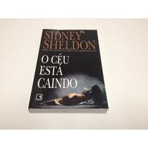 Livros Escritor Sidney Sheldon - O Céu Está Caindo