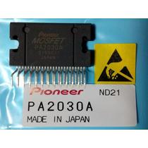 Ic Amplificador Audio Salida Mosfet Pioneer Pa2030a Original