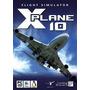 X-plane 10 Simulador Real De Vuelo. Completo En Español!
