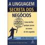 Livro A Linguagem Secreta Negocios Kevin Hogan