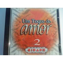 Cd Um Toque De Amor 2 Rádio Cidade