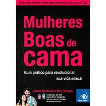 Livro Digital Mulher Boas De Cama- Blog Casal Sem Vergonha