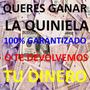 Ganar La Quiniela - Si No Ganas Te Devolvemos Tu Dinero