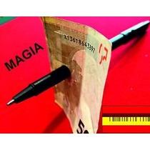 Magia Lapicera Boligrafo Que Atraviesa Billete Papel Truco