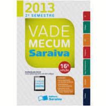 Livro Vade Mecum Saraiva 2013 - 2º Semestre Saraiva