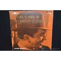 Carlos Gardel [vida Y Obra] [lp